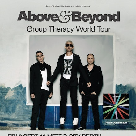 "Above and Beyond Group Therapy Tour, Metro City, 9 September 2011 - ""Few trance artists have reached Above & Beyond's stature in terms of integrity and..."